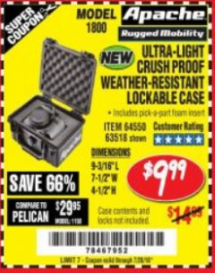 Harbor Freight Coupon APACHE 1800 WEATHERPROOF PROTECTIVE CASE Lot No. 64550/63518 Expired: 7/24/18 - $9.99