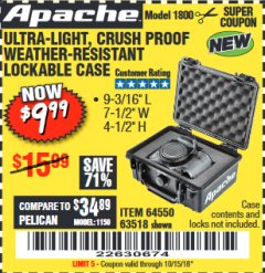 Harbor Freight Coupon APACHE 1800 WEATHERPROOF PROTECTIVE CASE Lot No. 64550/63518 Expired: 10/15/18 - $9.99