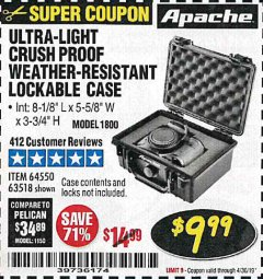 Harbor Freight Coupon APACHE 1800 WEATHERPROOF PROTECTIVE CASE Lot No. 64550/63518 Expired: 4/30/19 - $9.99