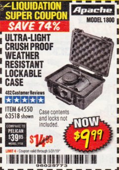 Harbor Freight Coupon APACHE 1800 WEATHERPROOF PROTECTIVE CASE Lot No. 64550/63518 Expired: 5/31/19 - $9.99