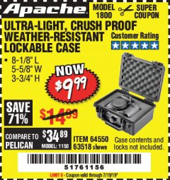 Harbor Freight Coupon APACHE 1800 WEATHERPROOF PROTECTIVE CASE Lot No. 64550/63518 Expired: 7/19/19 - $9.99
