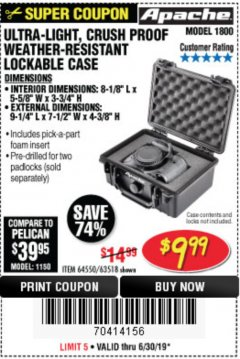 Harbor Freight Coupon APACHE 1800 WEATHERPROOF PROTECTIVE CASE Lot No. 64550/63518 Expired: 6/30/19 - $9.99