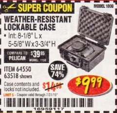 Harbor Freight Coupon APACHE 1800 WEATHERPROOF PROTECTIVE CASE Lot No. 64550/63518 Valid Thru: 7/31/19 - $9.99