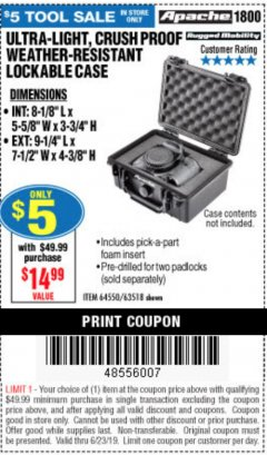 Harbor Freight Coupon APACHE 1800 WEATHERPROOF PROTECTIVE CASE Lot No. 64550/63518 Expired: 6/23/19 - $5