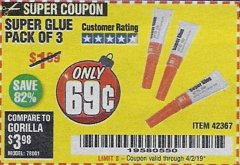 Harbor Freight Coupon SUPER GLUE PACK OF 3 Lot No. 42367 Expired: 4/2/19 - $0.69