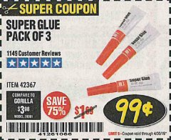 Harbor Freight Coupon SUPER GLUE PACK OF 3 Lot No. 42367 Expired: 4/30/19 - $0.99