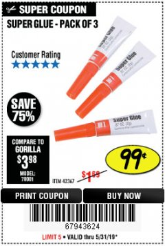 Harbor Freight Coupon SUPER GLUE PACK OF 3 Lot No. 42367 Expired: 5/31/19 - $0.99
