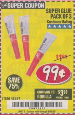Harbor Freight Coupon SUPER GLUE PACK OF 3 Lot No. 42367 Expired: 8/24/19 - $0.99