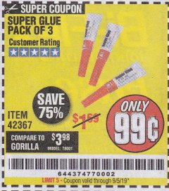 Harbor Freight Coupon SUPER GLUE PACK OF 3 Lot No. 42367 Expired: 9/5/19 - $0.99