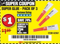 Harbor Freight Coupon SUPER GLUE PACK OF 3 Lot No. 42367 Expired: 1/22/20 - $1