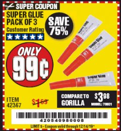 Harbor Freight Coupon SUPER GLUE PACK OF 3 Lot No. 42367 Expired: 12/14/19 - $0.99
