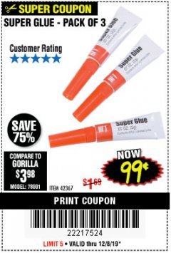 Harbor Freight Coupon SUPER GLUE PACK OF 3 Lot No. 42367 Expired: 12/8/19 - $0.99