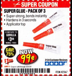 Harbor Freight Coupon SUPER GLUE PACK OF 3 Lot No. 42367 Expired: 3/31/20 - $0.99