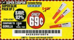 Harbor Freight Coupon SUPER GLUE PACK OF 3 Lot No. 42367 EXPIRES: 6/30/20 - $0.69