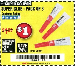 Harbor Freight Coupon SUPER GLUE PACK OF 3 Lot No. 42367 Valid Thru: 6/30/20 - $1