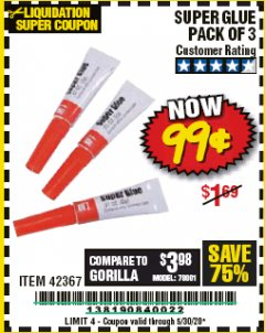 Harbor Freight Coupon SUPER GLUE PACK OF 3 Lot No. 42367 Valid Thru: 6/30/20 - $0.99