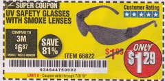 Harbor Freight Coupon UV SAFETY GLASSES WITH SMOKE LENSES Lot No. 66822 Expired: 7/3/19 - $1.29