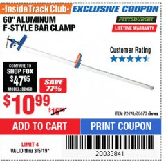 "Harbor Freight ITC Coupon 60"" ALUMINIUM F-STYLE BAR CLAMP Lot No. 60673 Expired: 3/5/19 - $10.99"