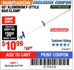 "Harbor Freight ITC Coupon 60"" ALUMINIUM F-STYLE BAR CLAMP Lot No. 60673 Expired: 9/17/19 - $10.99"