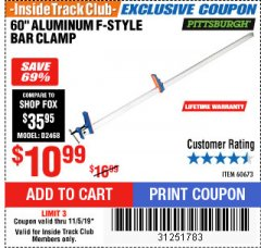 "Harbor Freight ITC Coupon 60"" ALUMINIUM F-STYLE BAR CLAMP Lot No. 60673 Expired: 11/5/19 - $10.99"