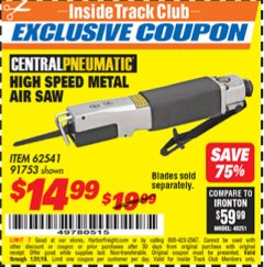 Harbor Freight ITC Coupon HIGH SPEED METAL SAW Lot No. 60568/62541/91753 Expired: 1/31/19 - $14.99