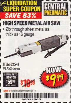 Harbor Freight Coupon HIGH SPEED METAL SAW Lot No. 60568/62541/91753 EXPIRES: 5/31/19 - $9.99