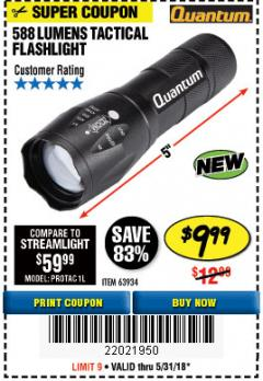 Harbor Freight Coupon 588 LUMEN TACTICAL FLASHLIGHT Lot No. 63934 Expired: 5/31/18 - $9.99
