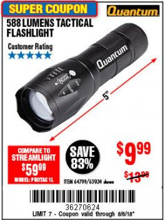 Harbor Freight Coupon 588 LUMEN TACTICAL FLASHLIGHT Lot No. 63934 Expired: 8/6/18 - $9.99