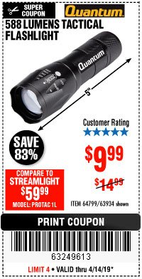 Harbor Freight Coupon 588 LUMEN TACTICAL FLASHLIGHT Lot No. 63934 Expired: 4/14/19 - $9.99
