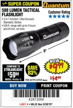 Harbor Freight Coupon 588 LUMEN TACTICAL FLASHLIGHT Lot No. 63934 Expired: 9/30/19 - $9.99