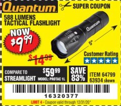 Harbor Freight Coupon 588 LUMEN TACTICAL FLASHLIGHT Lot No. 63934 Valid Thru: 12/31/20 - $9.99