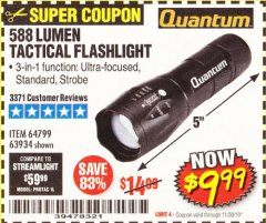 Harbor Freight Coupon 588 LUMEN TACTICAL FLASHLIGHT Lot No. 63934 Expired: 11/30/19 - $9.99