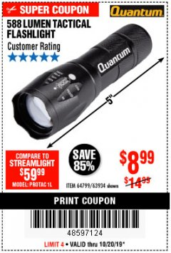 Harbor Freight Coupon 588 LUMEN TACTICAL FLASHLIGHT Lot No. 63934 Expired: 10/20/19 - $8.99