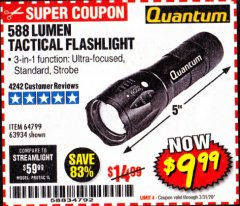 Harbor Freight Coupon 588 LUMEN TACTICAL FLASHLIGHT Lot No. 64799/63934 Expired: 3/31/20 - $9.99
