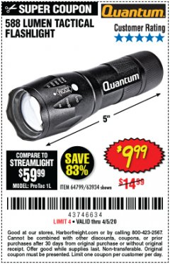Harbor Freight Coupon 588 LUMEN TACTICAL FLASHLIGHT Lot No. 64799/63934 Valid: 3/10/20 - 6/30/20 - $9.99