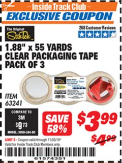 "Harbor Freight ITC Coupon 1.88"" X 55 YARD CLEAR PACKAGING TAPE PACK OF 3 Lot No. 63241 Expired: 11/30/19 - $3.99"