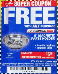 "Harbor Freight FREE Coupon 6"" MAGNETIC PARTS HOLDER Lot No. 659/61428/62512/97825 Expired: 11/24/18 - FWP"
