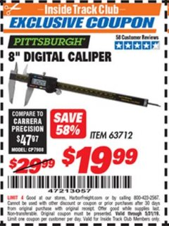 "Harbor Freight ITC Coupon 8"" DIGITAL CALIPER Lot No. 63712 Dates Valid: 12/31/69 - 5/31/19 - $19.99"