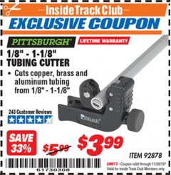 "Harbor Freight ITC Coupon 1/8"" - 1-1/8"" TUBING CUTTER  Lot No. 92878 Expired: 11/30/19 - $3.99"