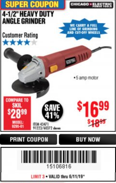 "Harbor Freight Coupon 4-1/2"" HEAVY DUTY ANGLE GRINDER Lot No. 91223/60372 Expired: 6/11/19 - $16.99"