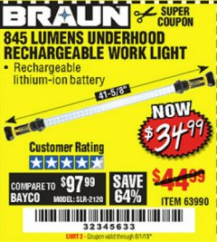 Harbor Freight Coupon 845 LUMEN UNDERHOOD RECHARGEABLE WORK LIGHT Lot No. 63990 Expired: 6/1/19 - $34.99