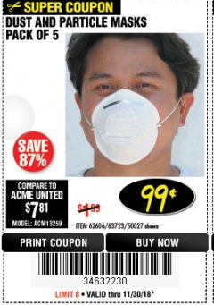 Harbor Freight Coupon DUST AND PARTICLE MASK 5 PACK Lot No. 62606/63723/50027 Expired: 11/30/18 - $0.99