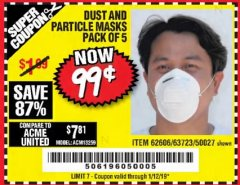Harbor Freight Coupon DUST AND PARTICLE MASK 5 PACK Lot No. 62606/63723/50027 Expired: 1/12/19 - $0.99