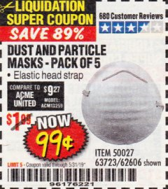 Harbor Freight Coupon DUST AND PARTICLE MASK 5 PACK Lot No. 62606/63723/50027 Expired: 5/31/19 - $0.99