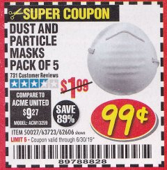 Harbor Freight Coupon DUST AND PARTICLE MASK 5 PACK Lot No. 62606/63723/50027 Expired: 6/30/19 - $0.99