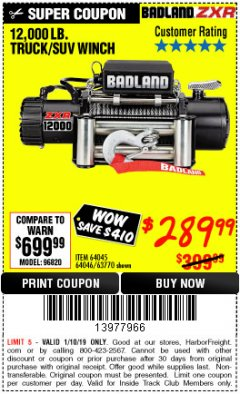Harbor Freight ITC Coupon BADLAND ZXR12000 12000 LB. OFF-ROAD VEHICLE ELECTRIC WINCH WITH AUTOMATIC LOAD-HOLDING BRAKE Lot No. 64045/64046/63770 Expired: 1/10/19 - $289.99