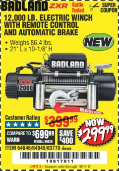 Harbor Freight Coupon BADLAND ZXR12000 12000 LB. OFF-ROAD VEHICLE ELECTRIC WINCH WITH AUTOMATIC LOAD-HOLDING BRAKE Lot No. 64045/64046/63770 Expired: 10/1/18 - $299.99