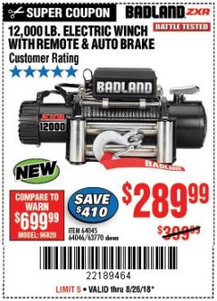 Harbor Freight Coupon BADLAND ZXR12000 12000 LB. OFF-ROAD VEHICLE ELECTRIC WINCH WITH AUTOMATIC LOAD-HOLDING BRAKE Lot No. 64045/64046/63770 Expired: 8/26/18 - $289.99