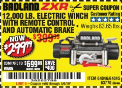 Harbor Freight Coupon BADLAND ZXR12000 12000 LB. OFF-ROAD VEHICLE ELECTRIC WINCH WITH AUTOMATIC LOAD-HOLDING BRAKE Lot No. 64045/64046/63770 Expired: 5/6/19 - $299.99
