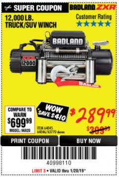 Harbor Freight Coupon BADLAND ZXR12000 12000 LB. OFF-ROAD VEHICLE ELECTRIC WINCH WITH AUTOMATIC LOAD-HOLDING BRAKE Lot No. 64045/64046/63770 Expired: 1/20/19 - $289.99